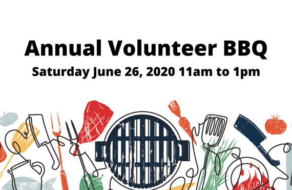 Annual Volunteer BBQ Saturday June 26, 2020