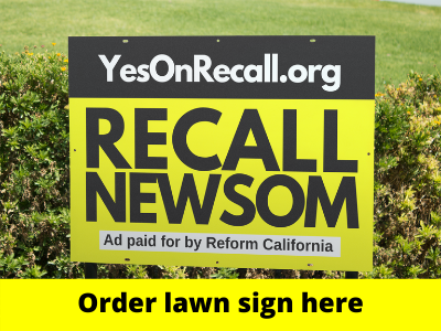 Order your Recall Gavin Newsom Lawn Sign