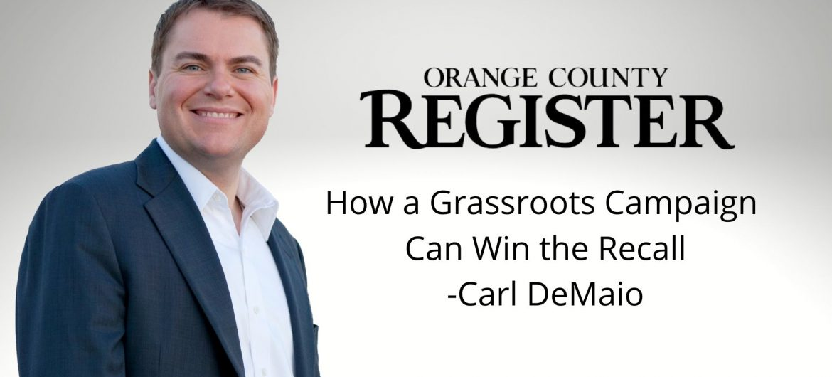 OC Register: How a Grassroots Campaign Can Win the Recall